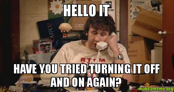 turning-it-off-and-on-again